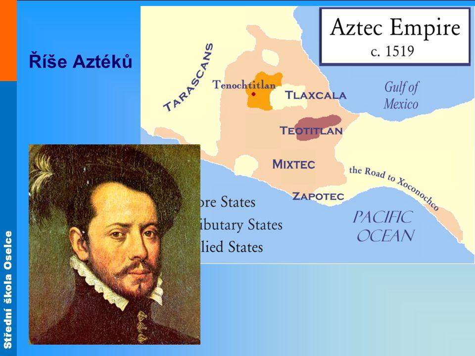 Střední škola Oselce Říše Aztéků