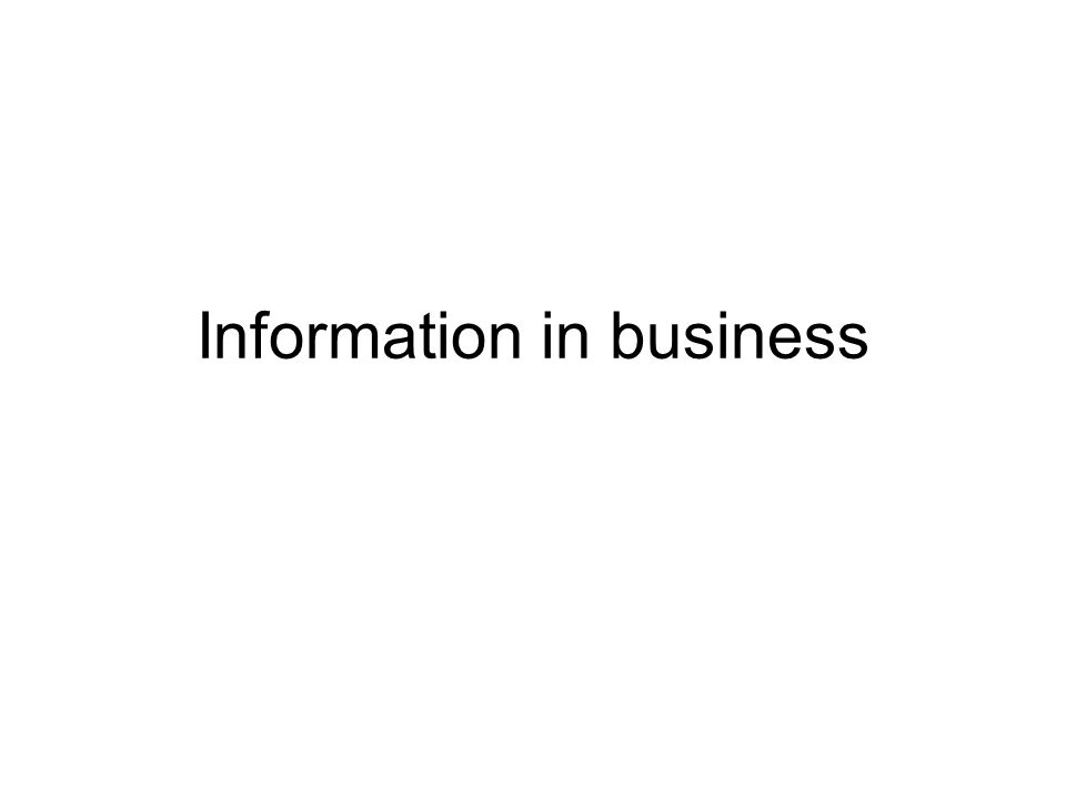 Information in business