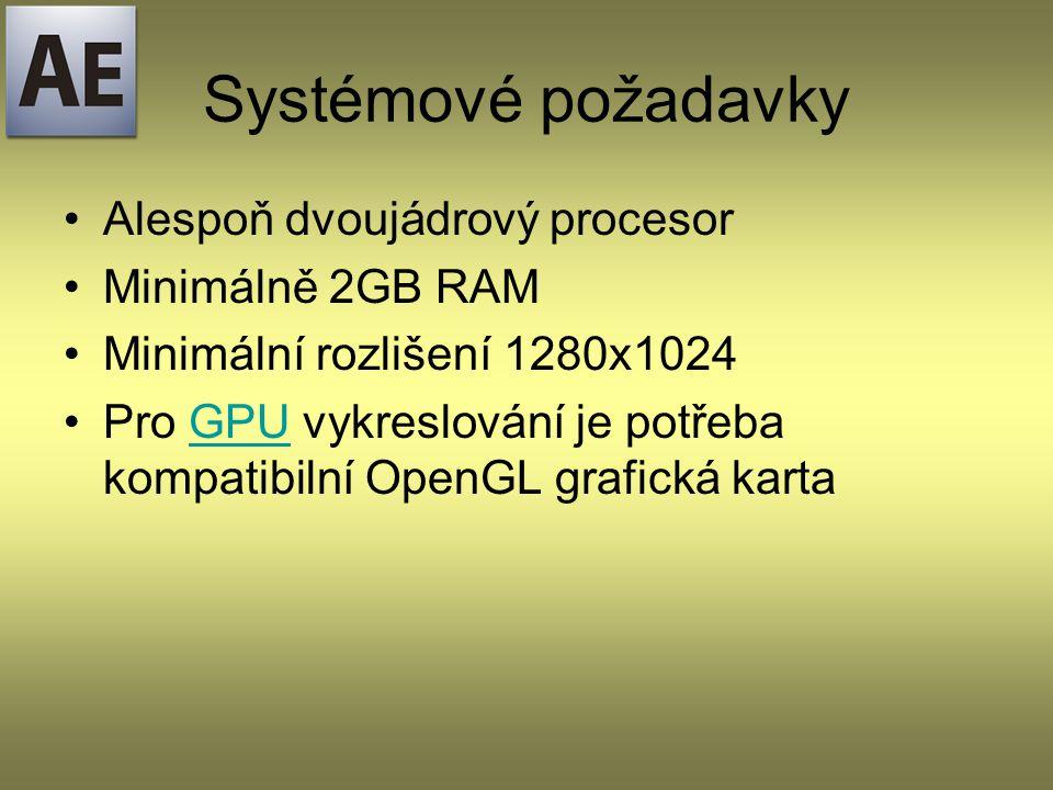 Systémové požadavky Alespoň dvoujádrový procesor Minimálně 2GB RAM Minimální rozlišení 1280x1024 Pro GPU vykreslování je potřeba kompatibilní OpenGL grafická karta