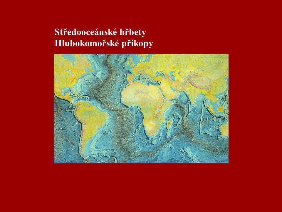 Středooceánské hřbety Hlubokomořské příkopy