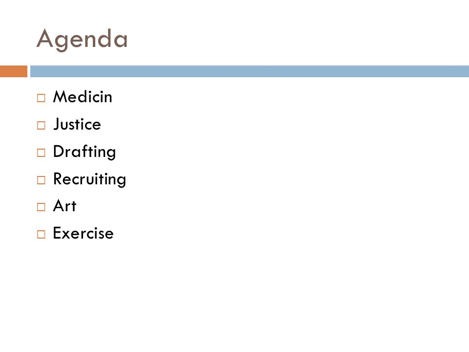 Agenda  Medicin  Justice  Drafting  Recruiting  Art  Exercise