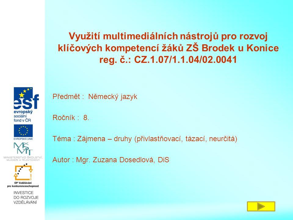 Seznam použitých zdrojů http://www.nemecky.net [online].
