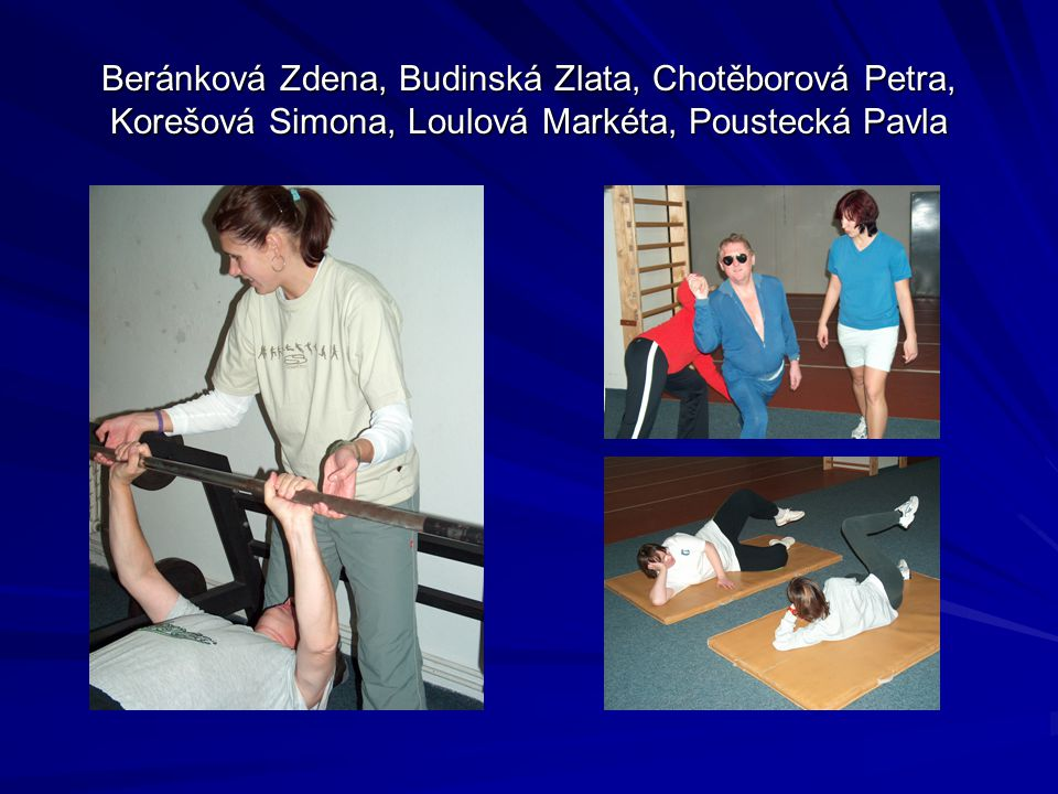Kondiční posilování, rehabilitační cvičení, zdravotní tělesná výchova