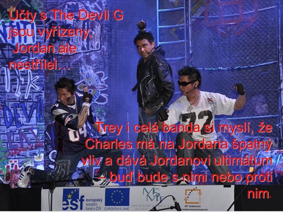Účty s The Devil G jsou vyřízeny, Jordan ale nestřílel… Trey i celá banda si myslí, že Charles má na Jordana špatný vliv a dává Jordanovi ultimátum – buď bude s nimi nebo proti nim Trey i celá banda si myslí, že Charles má na Jordana špatný vliv a dává Jordanovi ultimátum – buď bude s nimi nebo proti nim.