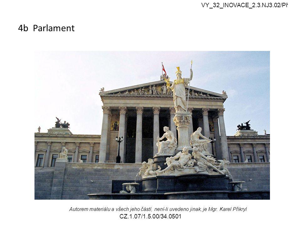 4b Parlament VY_32_INOVACE_2.3.NJ3.02/Př Autorem materiálu a všech jeho částí, není-li uvedeno jinak, je Mgr.