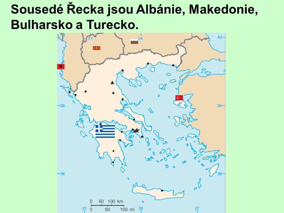 Sousedé Řecka jsou Albánie, Makedonie, Bulharsko a Turecko. Albánie Makedonie Bulharsko ' Turecko ŘECKO ATHÉNY Soluň Kavala ---ThassosThassos Alexandr