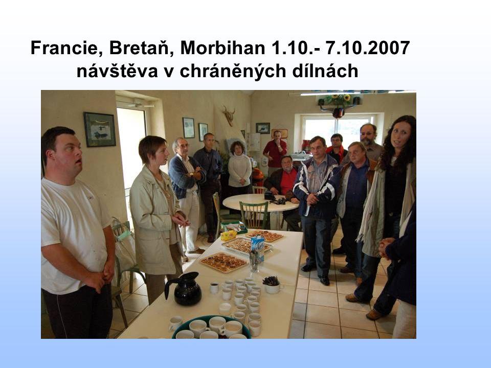 Francie, Bretaň, Morbihan 1.10.- 7.10.2007 návštěva v chráněných dílnách