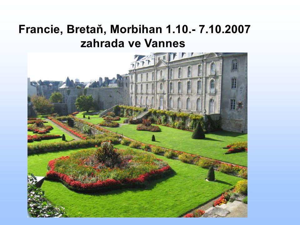 Francie, Bretaň, Morbihan 1.10.- 7.10.2007 zahrada ve Vannes