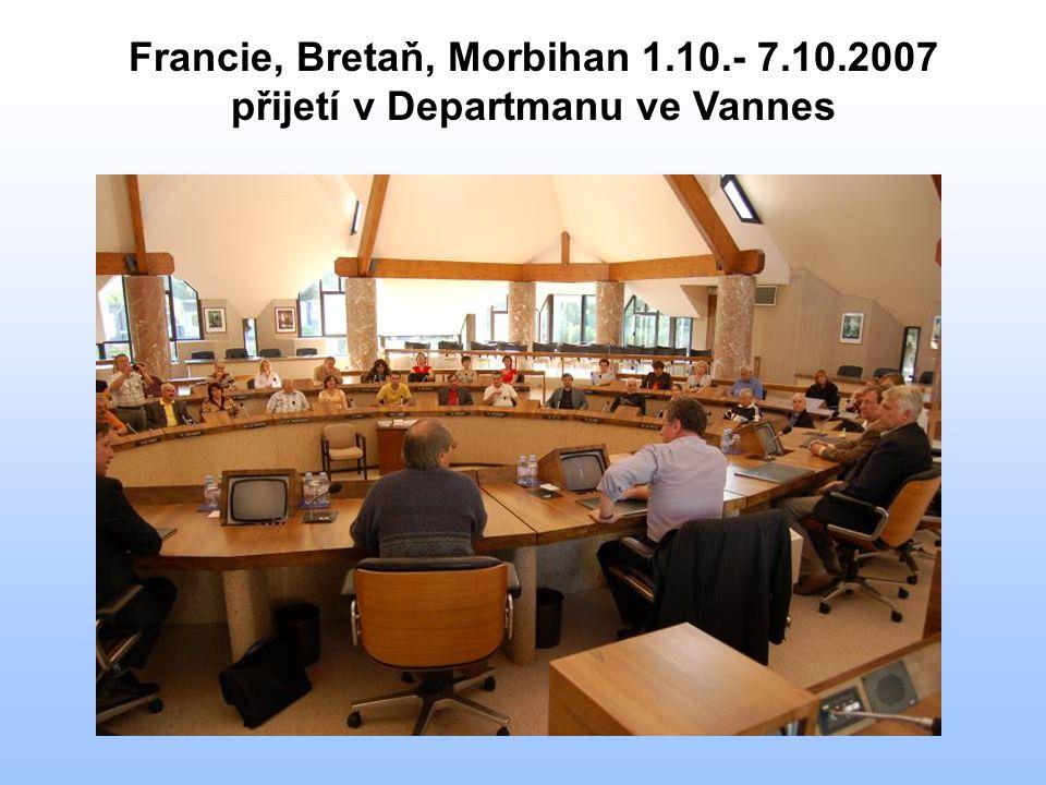 Francie, Bretaň, Morbihan 1.10.- 7.10.2007 přijetí v Departmanu ve Vannes