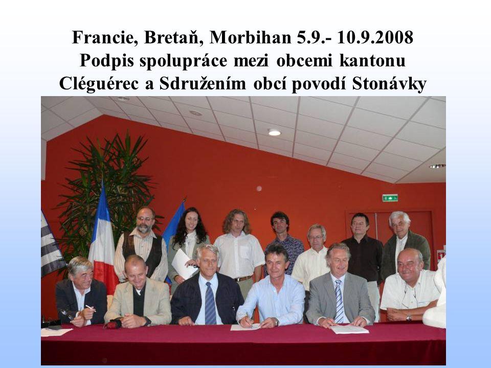 Francie, Bretaň, Morbihan 5.9.- 10.9.2008 Podpis spolupráce mezi obcemi kantonu Cléguérec a Sdružením obcí povodí Stonávky