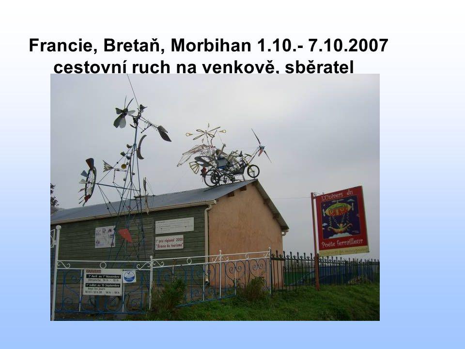 Francie, Bretaň, Morbihan 1.10.- 7.10.2007 cestovní ruch na venkově, sběratel