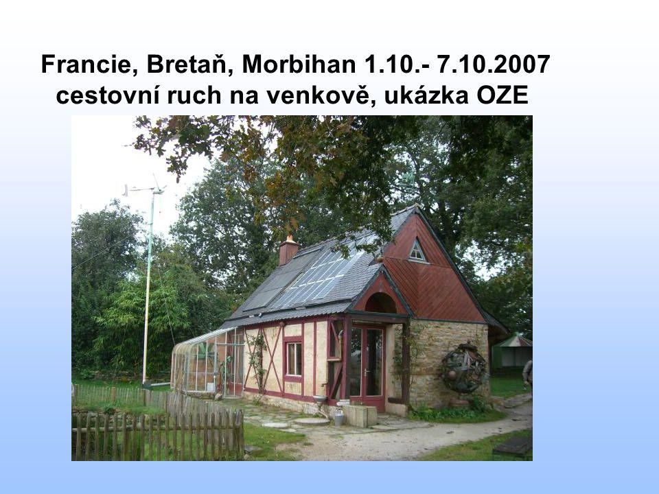 Francie, Bretaň, Morbihan 1.10.- 7.10.2007 cestovní ruch na venkově, ukázka OZE