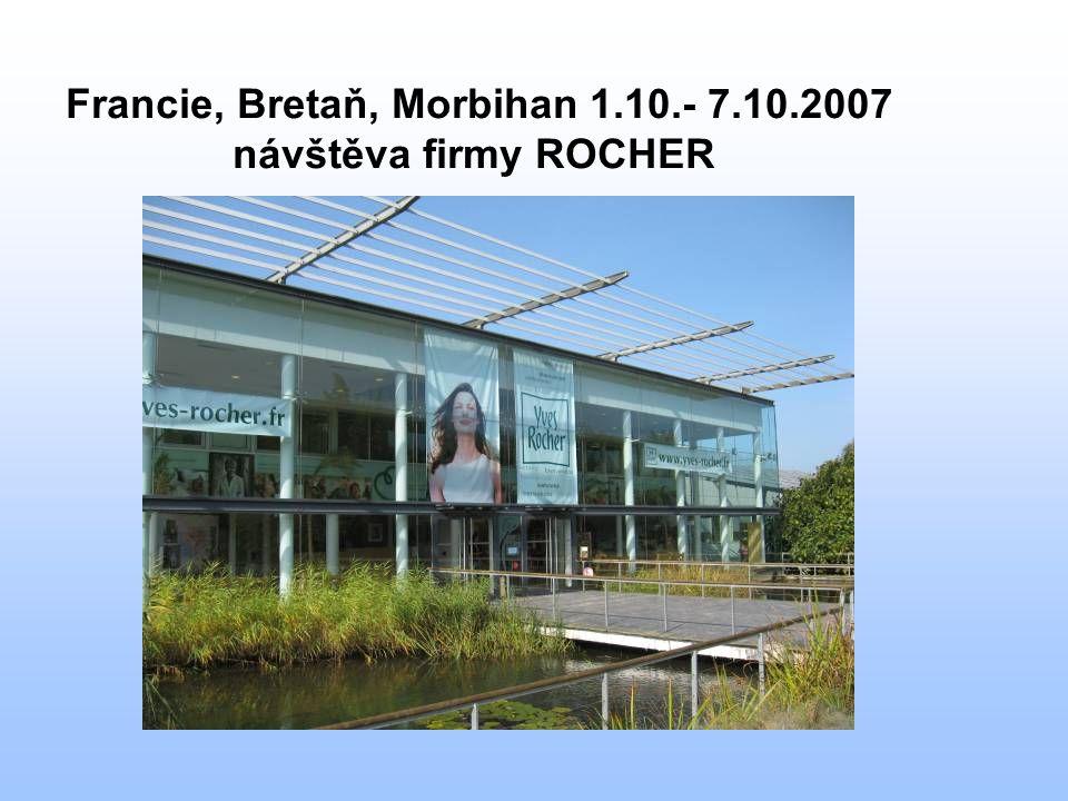 Francie, Bretaň, Morbihan 1.10.- 7.10.2007 návštěva firmy ROCHER