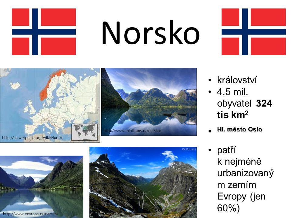 Norsko http://cs.wikipedia.org/wiki/Norsko http://www.minitrans.cz/norsko/ http://www.poznani.cz/norsko/zajezdy/ http://www.eevropa.cz/norsko/ královs