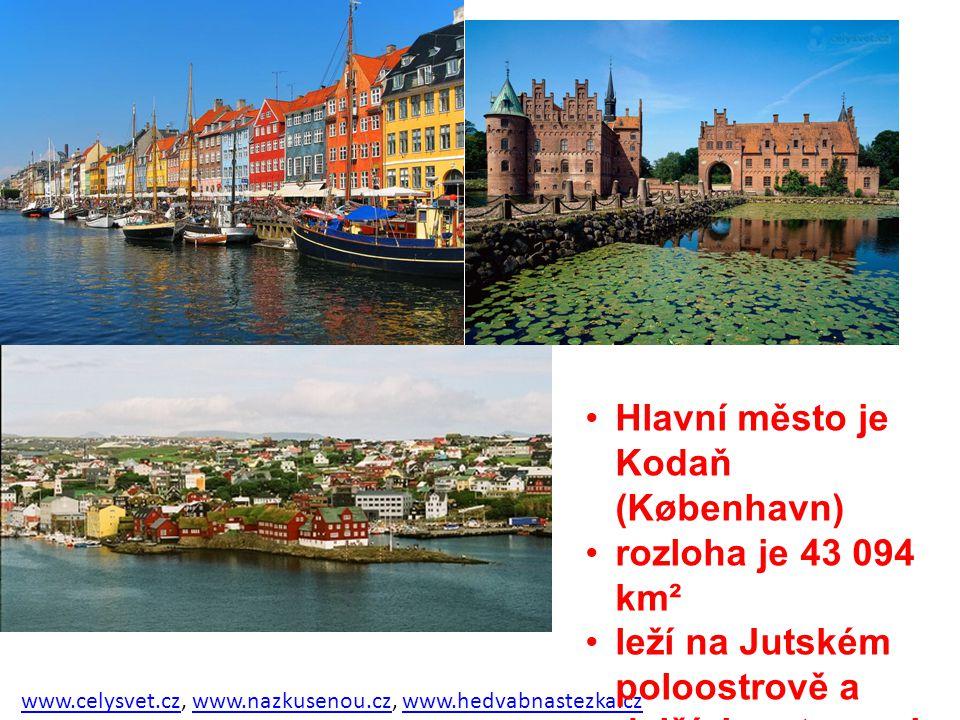 www.celysvet.czwww.celysvet.cz, www.nazkusenou.cz, www.hedvabnastezka.czwww.nazkusenou.czwww.hedvabnastezka.cz Hlavní město je Kodaň (København) rozlo