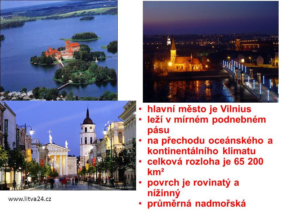www.litva24.cz hlavní město je Vilnius leží v mírném podnebném pásu na přechodu oceánského a kontinentálního klimatu celková rozloha je 65 200 km² pov