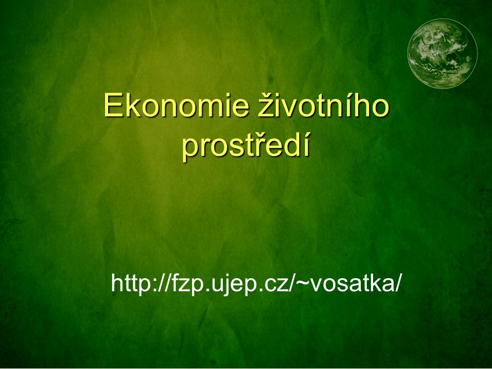 Vysvětlete pojem Ekonomie