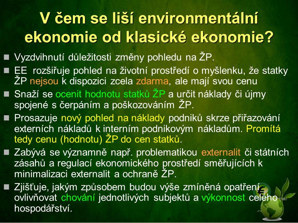 V čem se liší environmentální ekonomie od klasické ekonomie.