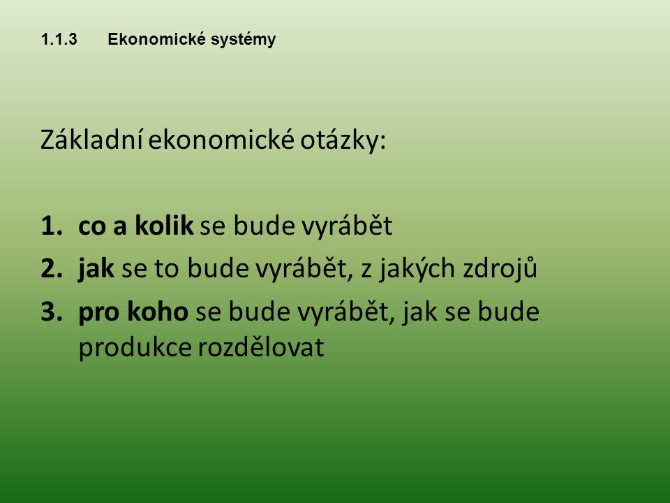Ekonomické systémy  Zvykový systém – rozhoduje panovník, období feudalismu, rozvoj řemesel, cechy, výhoda i nevýhoda je v osobnosti panovníka  Příkazový systém – stát bez výjimky rozhoduje, co jak a pro koho se bude vyrábět 2 3