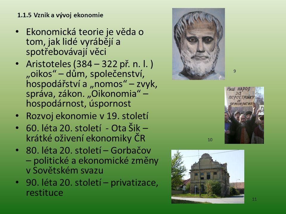 Teoretické školy Merkantilismus – ekonomický směr 16.