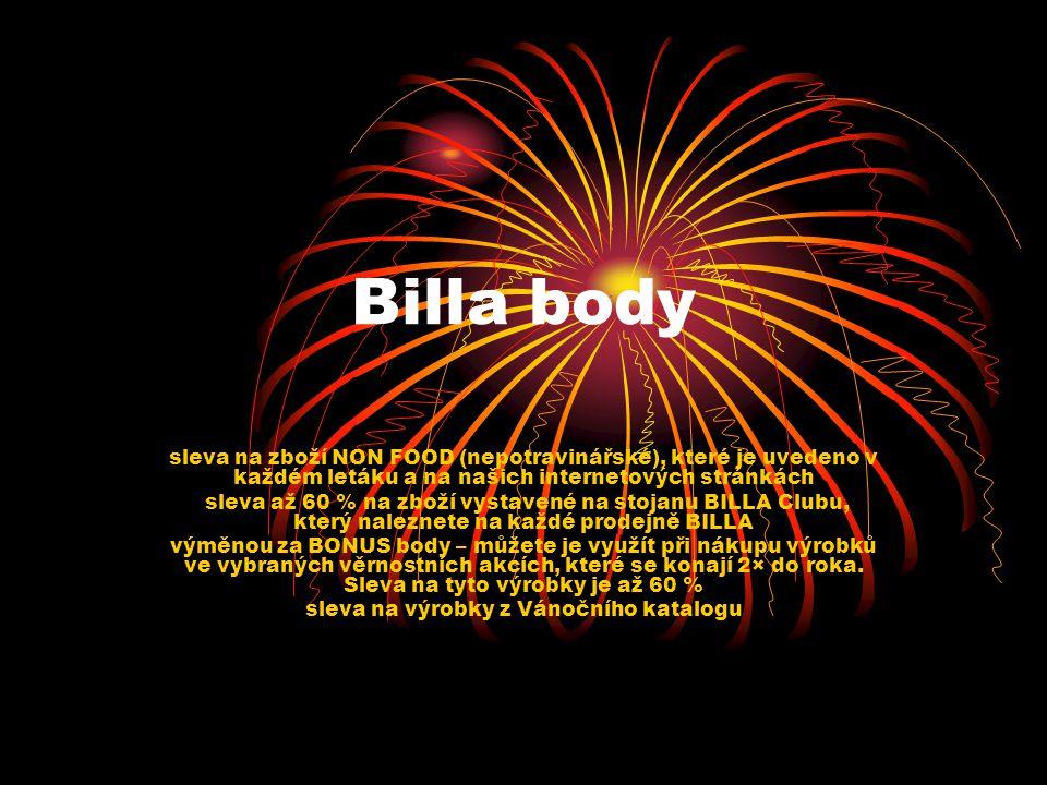 Billa body sleva na zboží NON FOOD (nepotravinářské), které je uvedeno v každém letáku a na našich internetových stránkách sleva až 60 % na zboží vyst