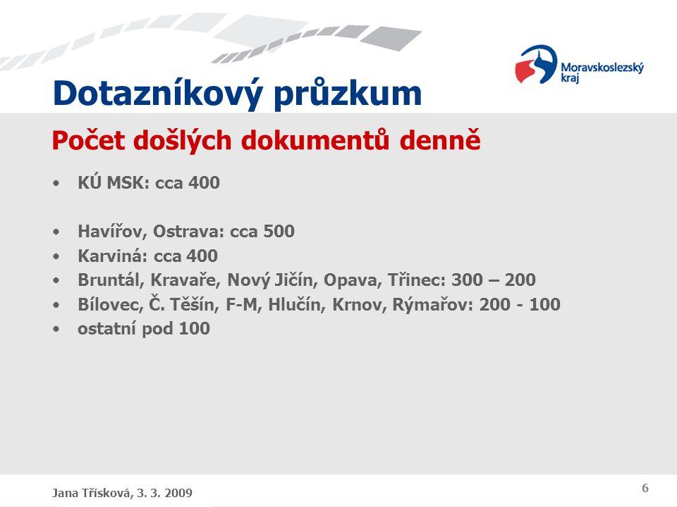 Dotazníkový průzkum Jana Třísková, 3. 3.