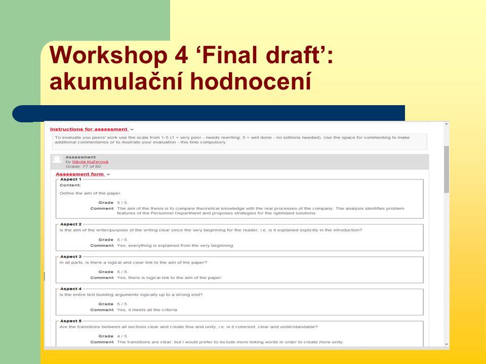 Workshop 4 'Final draft': akumulační hodnocení