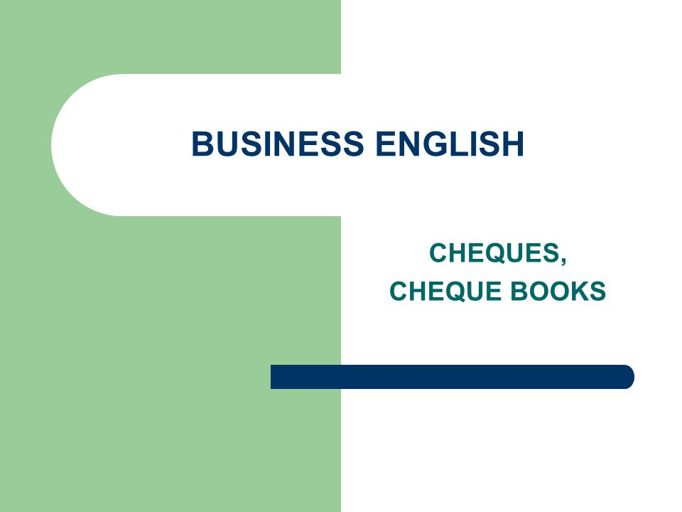 BUSINESS ENGLISH CHEQUES, CHEQUE BOOKS