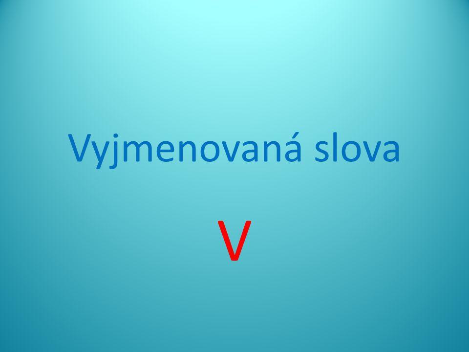 Vyjmenovaná slova V