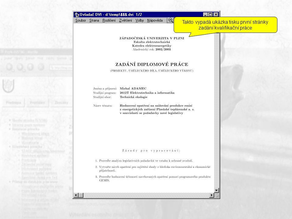 Takto vypadá ukázka tisku první stránky zadání kvalifikační práce