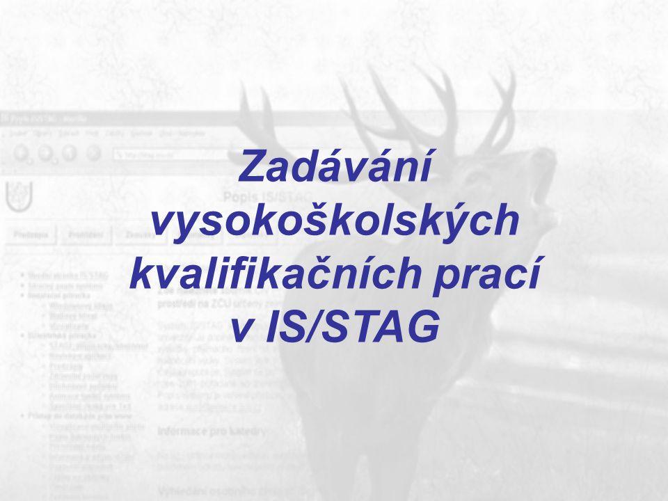 Zadávání vysokoškolských kvalifikačních prací v IS/STAG