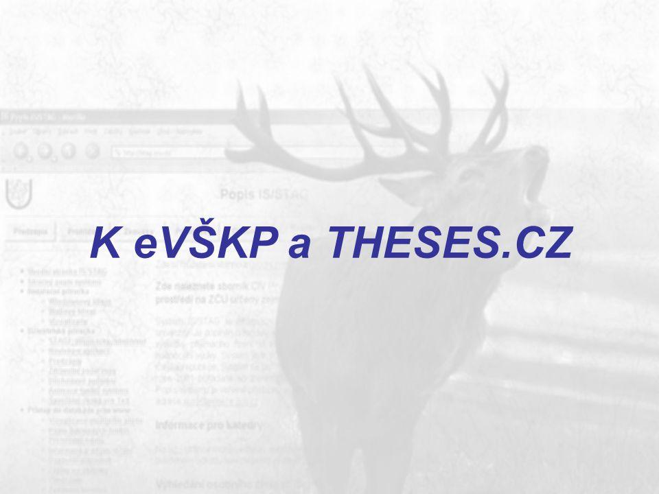 K eVŠKP a THESES.CZ