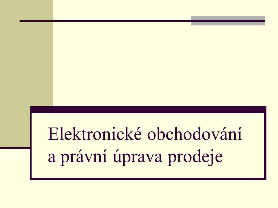 Elektronické obchodování a právní úprava prodeje