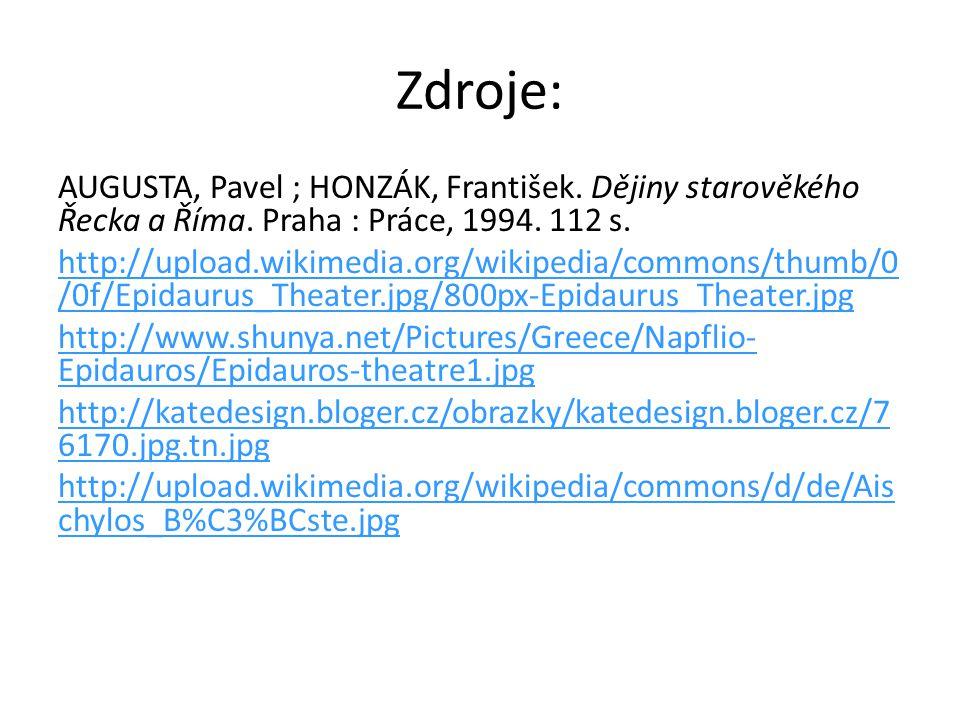 Zdroje: AUGUSTA, Pavel ; HONZÁK, František. Dějiny starověkého Řecka a Říma. Praha : Práce, 1994. 112 s. http://upload.wikimedia.org/wikipedia/commons