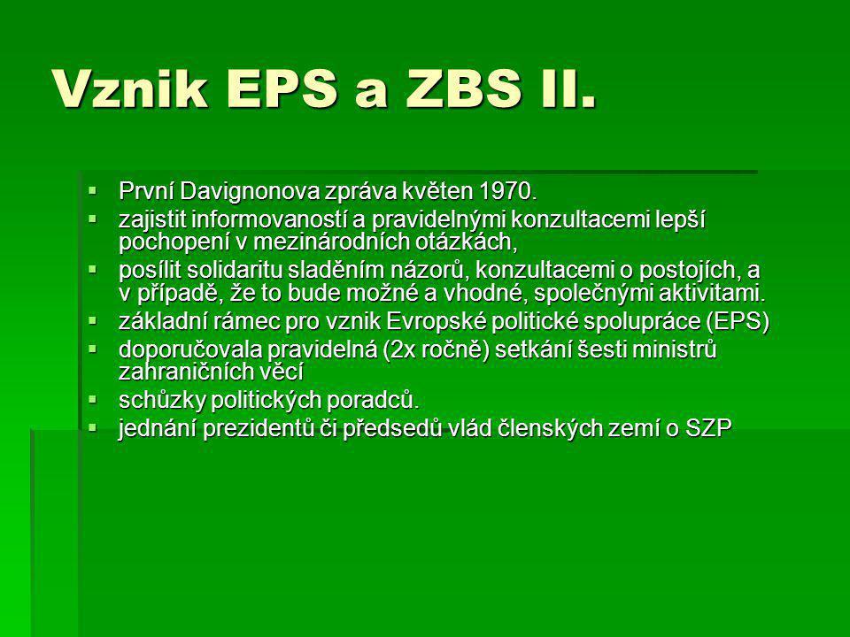 Vznik EPS a ZBS II.  První Davignonova zpráva květen 1970.