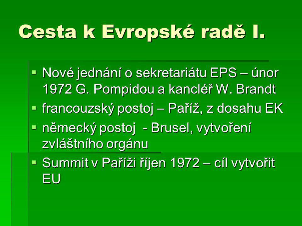 Cesta k Evropské radě I.  Nové jednání o sekretariátu EPS – únor 1972 G.