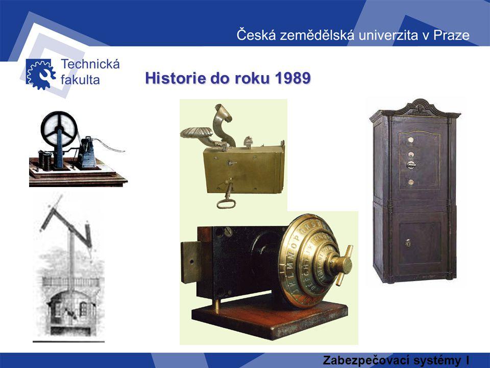 Zabezpečovací systémy I Historie do roku 1989