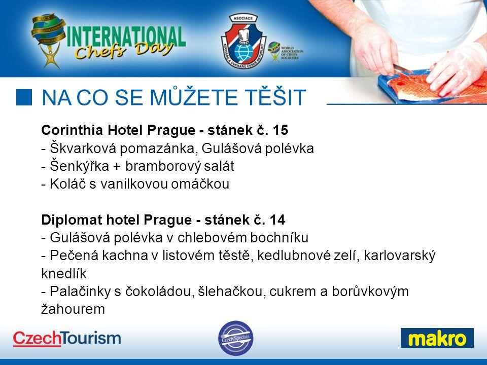 NA CO SE MŮŽETE TĚŠIT Corinthia Hotel Prague - stánek č. 15 - Škvarková pomazánka, Gulášová polévka - Šenkýřka + bramborový salát - Koláč s vanilkovou