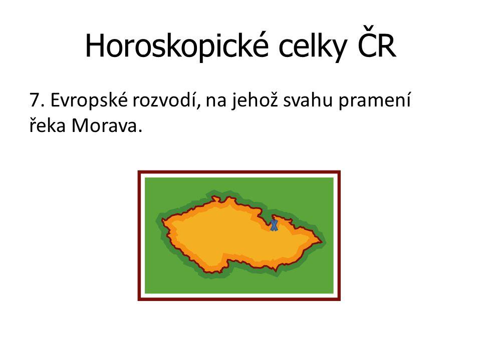 Horoskopické celky ČR 7. Evropské rozvodí, na jehož svahu pramení řeka Morava.