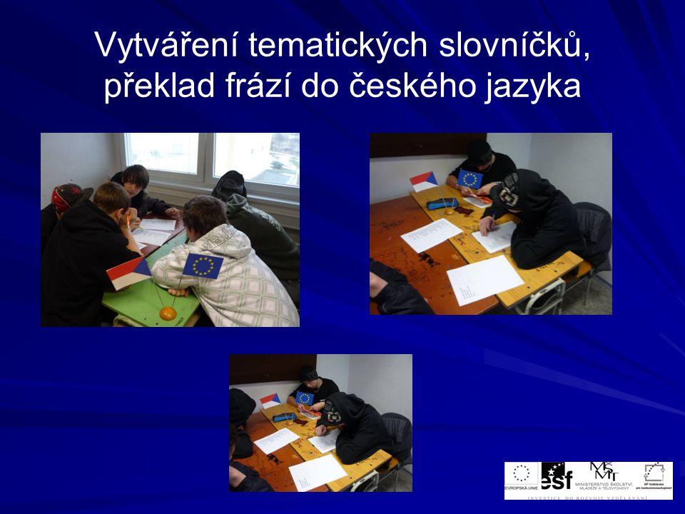 Vytváření tematických slovníčků, překlad frází do českého jazyka