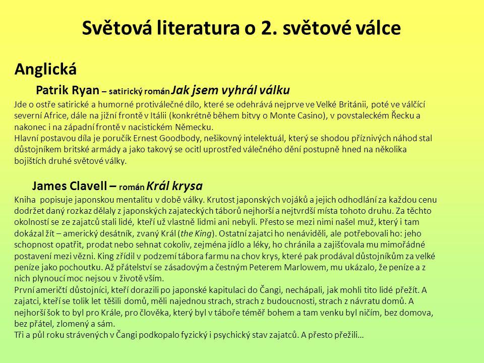 Seznam použité literatury: [1] PROKOP, Vladimír.Přehled české literatury 20.