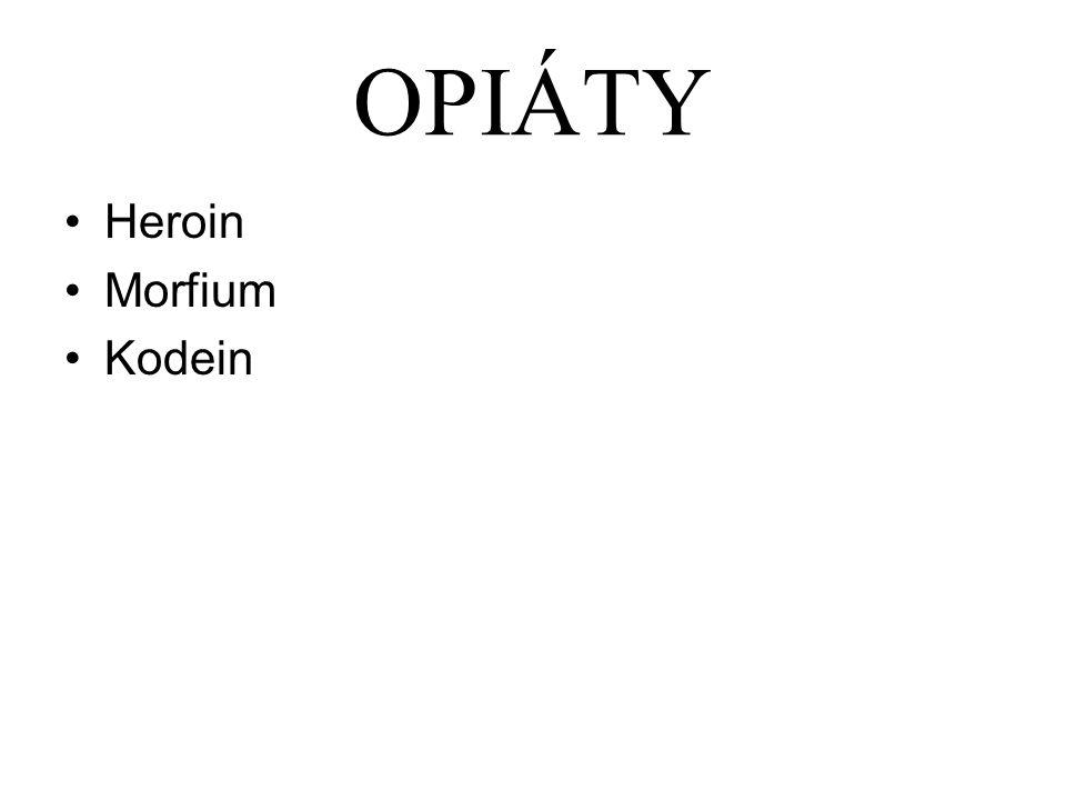OPIÁTY Heroin Morfium Kodein