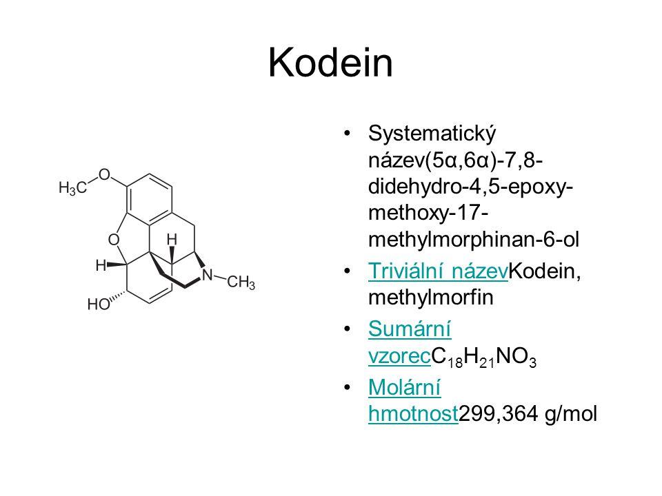 Kodein Systematický název(5α,6α)-7,8- didehydro-4,5-epoxy- methoxy-17- methylmorphinan-6-ol Triviální názevKodein, methylmorfinTriviální název Sumární