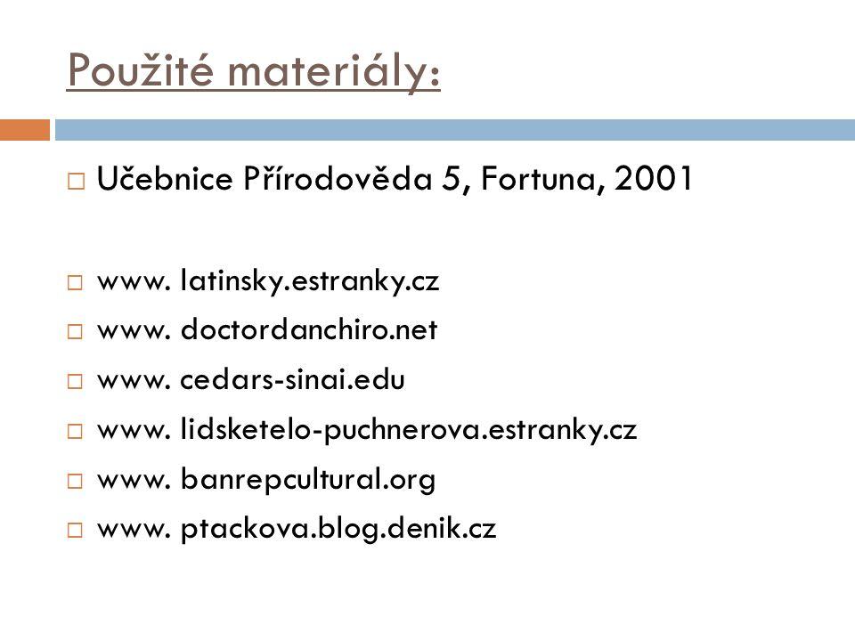 Použité materiály:  Učebnice Přírodověda 5, Fortuna, 2001  www.