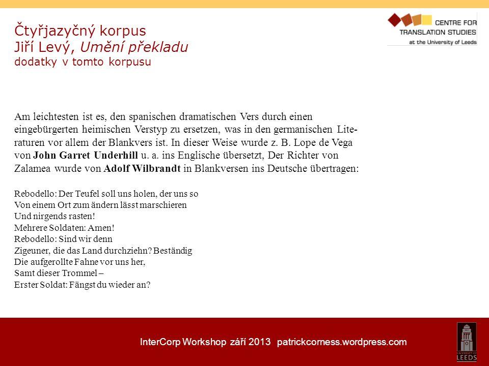 InterCorp Workshop září 2013 patrickcorness.wordpress.com vyhledávání a čtyřjazyčný výstup angličtina/ostatní jazyky č.