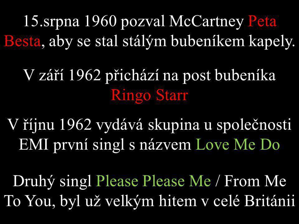 15.srpna 1960 pozval McCartney Peta Besta, aby se stal stálým bubeníkem kapely.