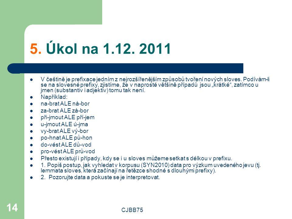 CJBB75 14 5. Úkol na 1.12.