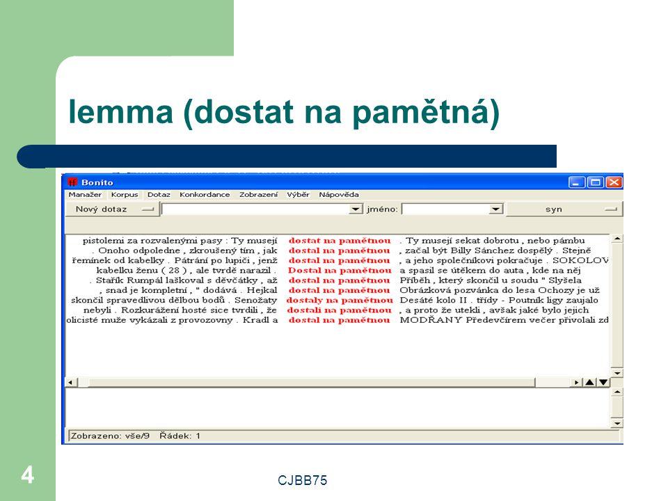 CJBB75 4 lemma (dostat na pamětná)