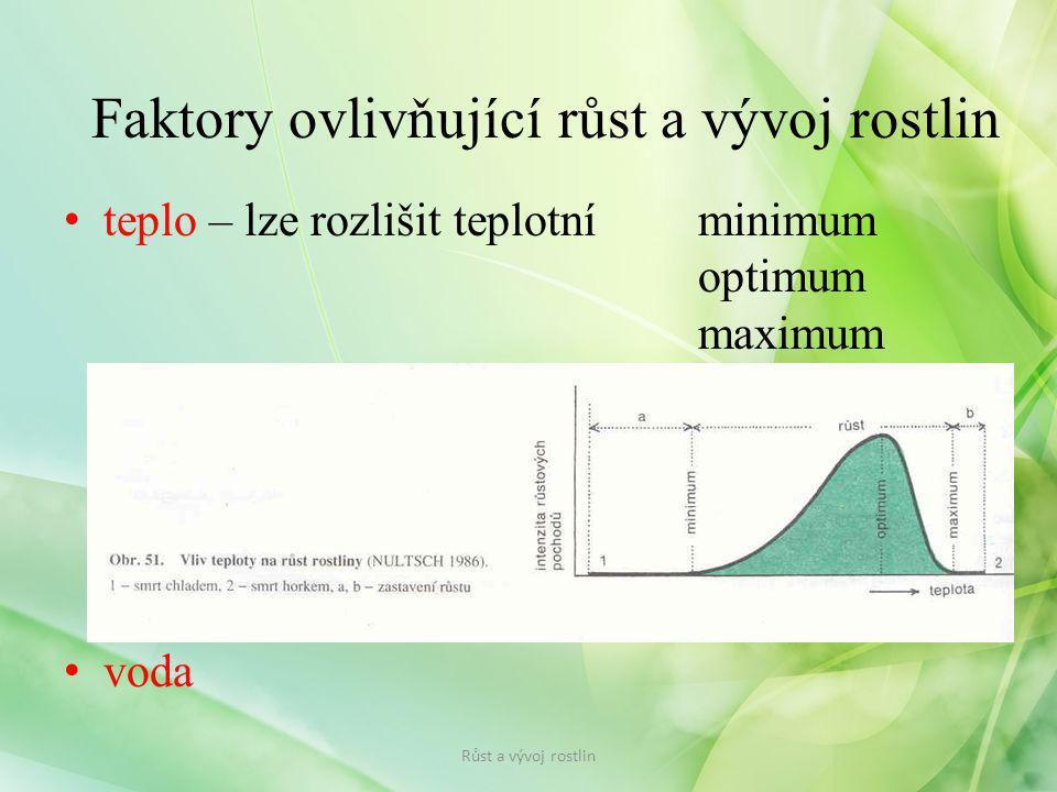Vnitřní faktory růstu: – růst ovlivňují rostlinné hormony = fytohormony Faktory ovlivňující růst a vývoj rostlin Fytohormony Stimulátory - podporují růst Inhibitory - zpomalují růst Růst a vývoj rostlin