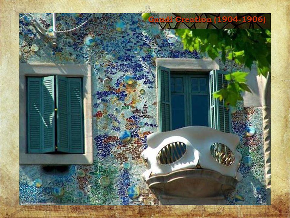 Gaudi Creation (1904-1906)